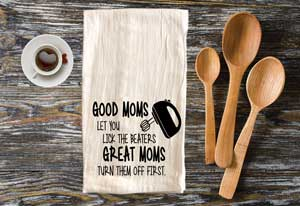 Click to enlarge Kitchen Tea Towel - Good Mom's *NEW ITEM*