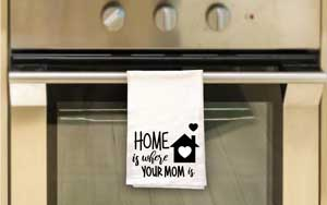 Click to enlarge KitchenTea Towel - Home is *New Item*